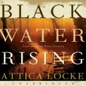 BlackWaterRisingLockeAtticaAudio