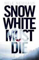 SnowWhiteMustDieNeuhaus17294_f